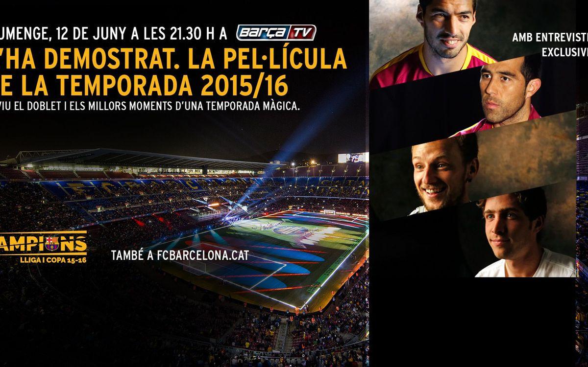 El FC Barcelona estrena 'S'ha demostrat! La pel·lícula'
