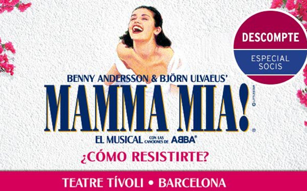 'MAMMA MIA!' al Teatre Tívoli amb descompte especial per a socis