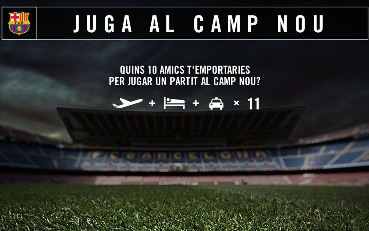 Juga un partit al Camp Nou amb els teus amics