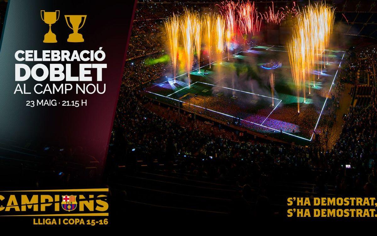 Aquest dilluns, vine a la celebració del doblet al Camp Nou!