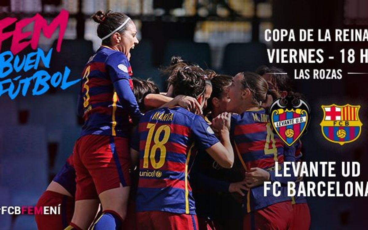 FC Barcelona Femenino - Levante UD (previa): ¡A por la final!