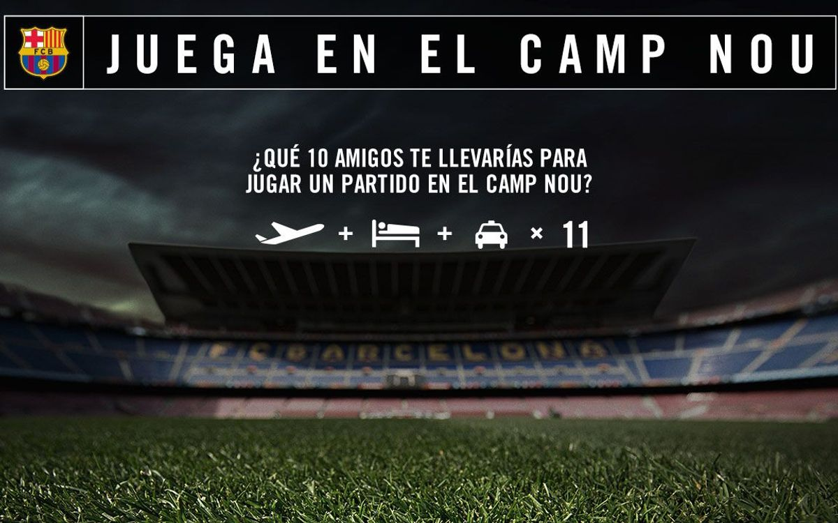 Juega un partido en el Camp Nou con tus amigos