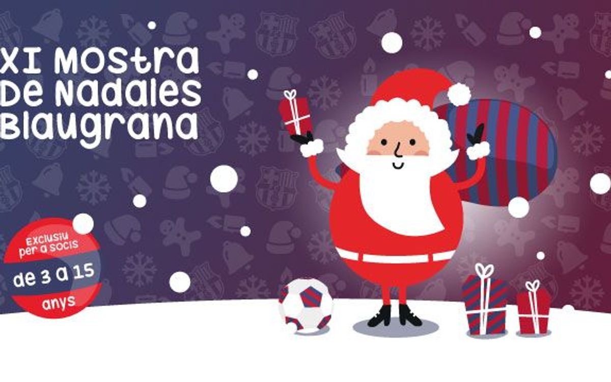 XI Mostra de Nadales Blaugrana per a socis de 3 a 15 anys