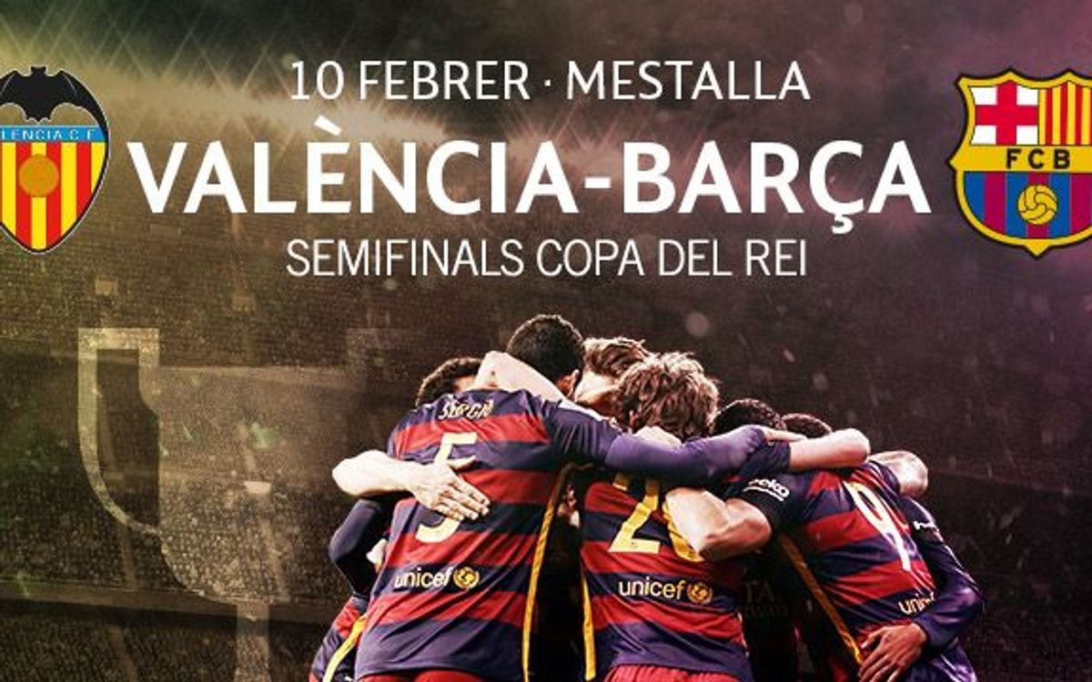 Entrades València – Barça de Copa del Rei