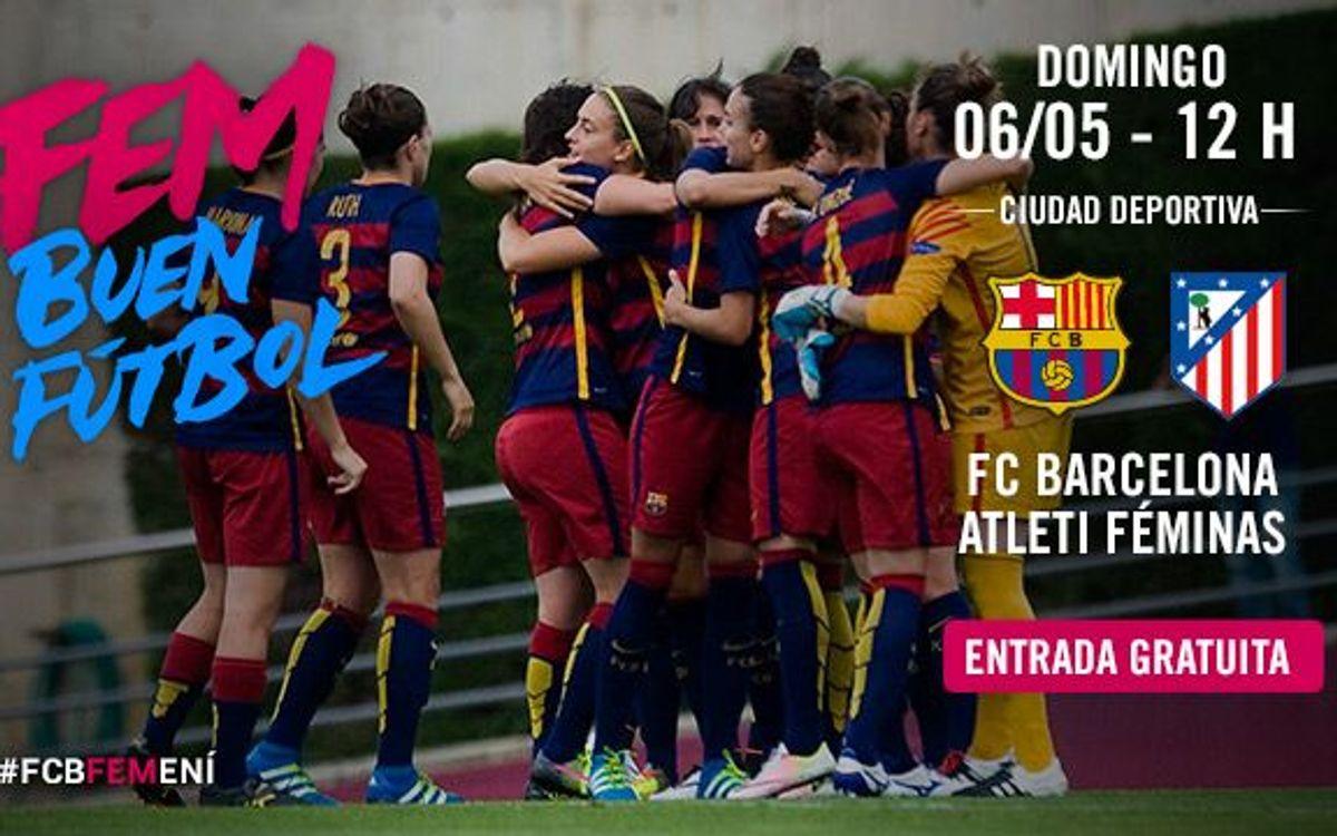 FC Barcelona Femenino - Atlético Féminas (previa): Ganar para soñar