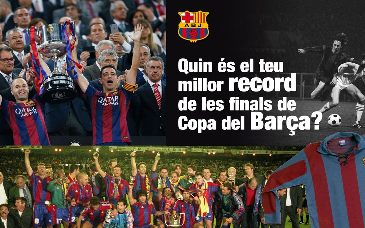 La Crida de l'Agrupació: tria el teu millor record d'una final de la Copa del Rei i guanya una samarreta vintage del Barça