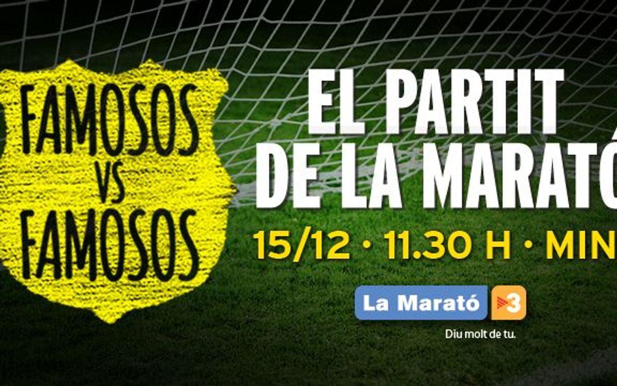 El FC Barcelona col·labora amb el partit de famosos vs famosos de La Marató de TV3