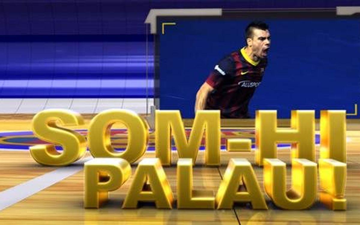 Barça TV estrena 'Som-hi Palau!'