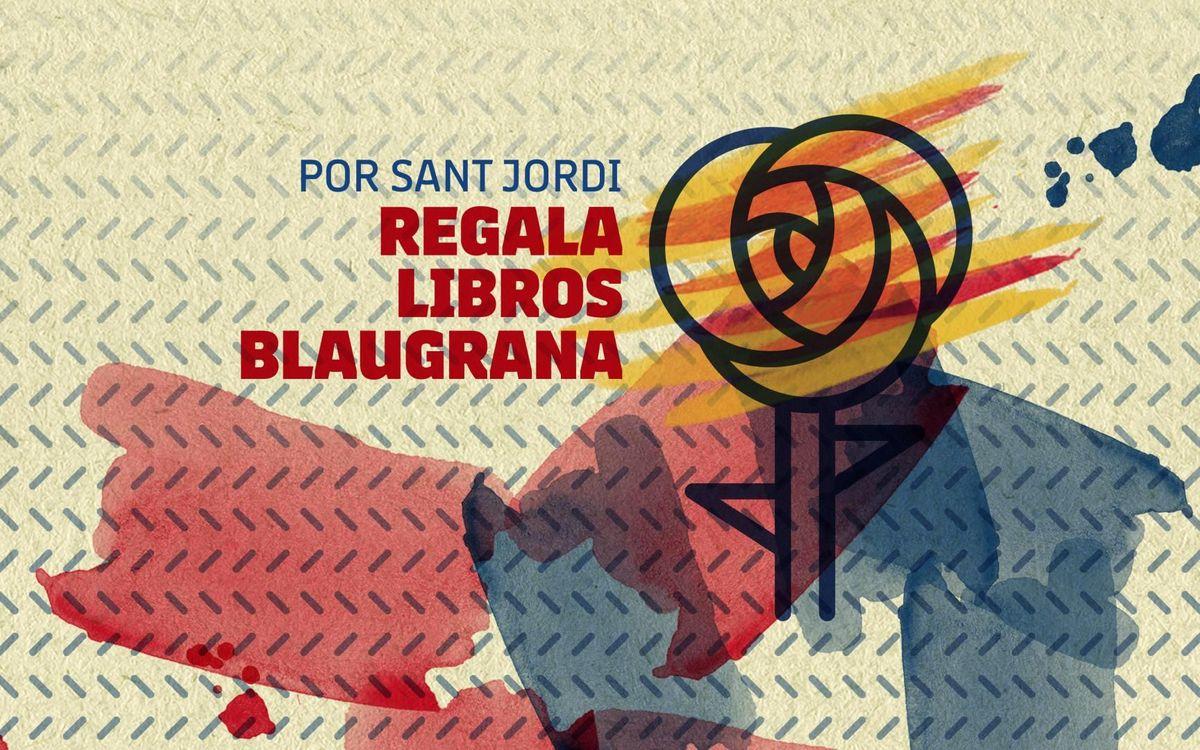Por Sant Jordi, libros azulgranas