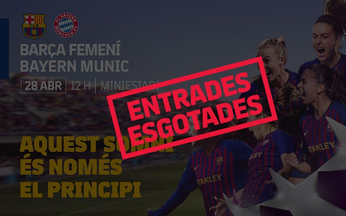 Barça – Bayern: Exhaurides les entrades per al partit del Miniestadi