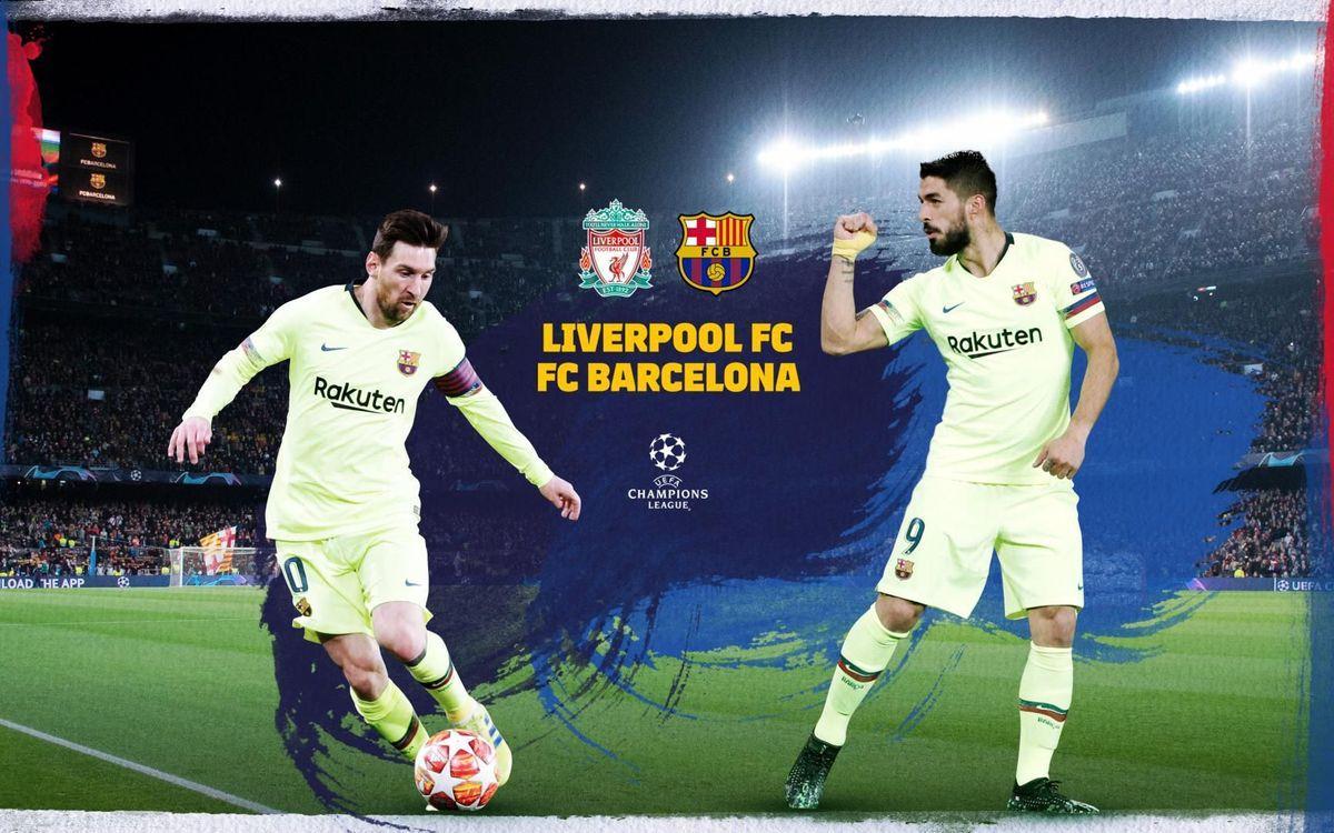 Où et quand voir Liverpool - FC Barcelone