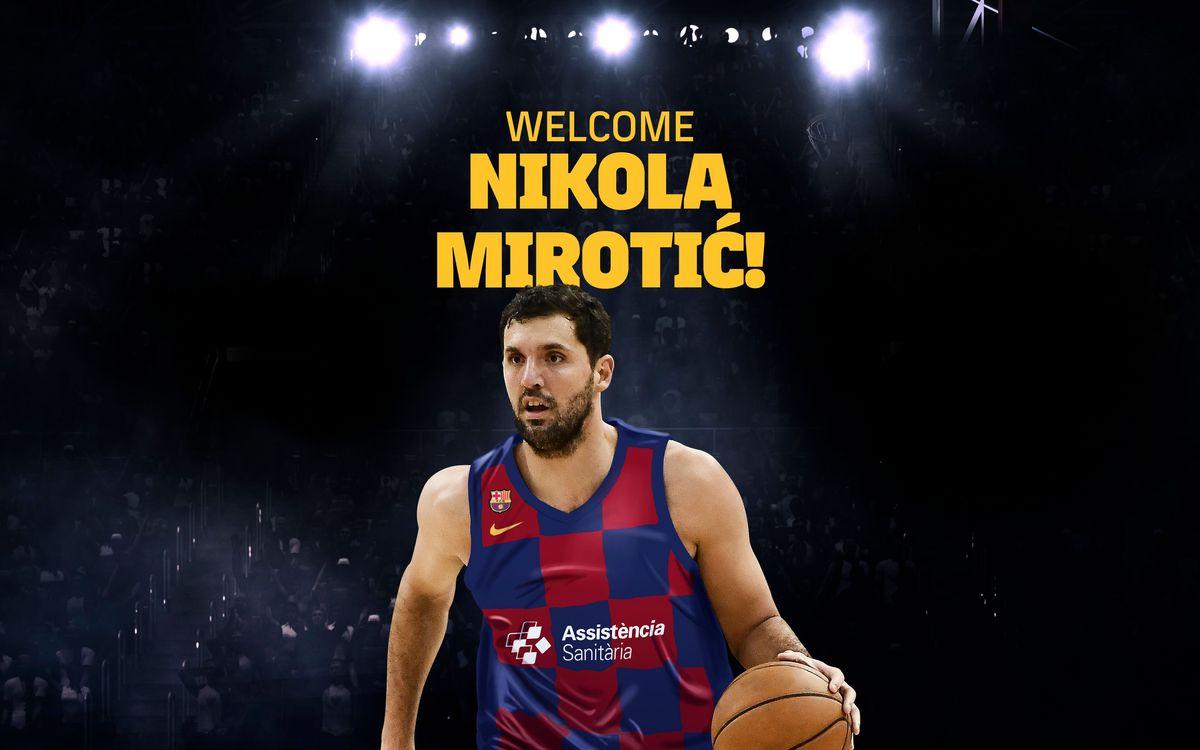 Nikola Mirotic signs for Barça