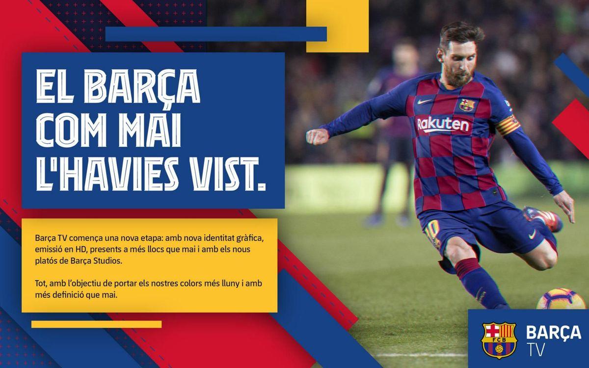 Barça TV: nova etapa i en alta definició