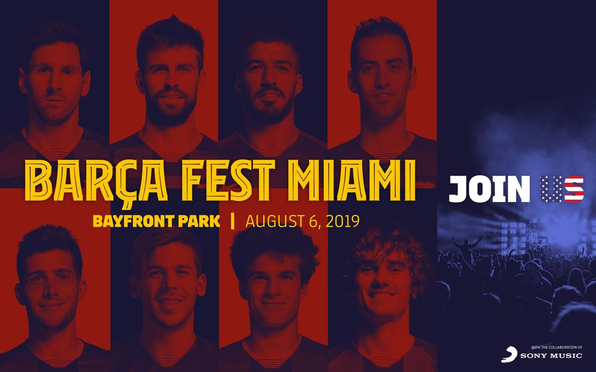 Get ready for the Barça Fest in Miami!