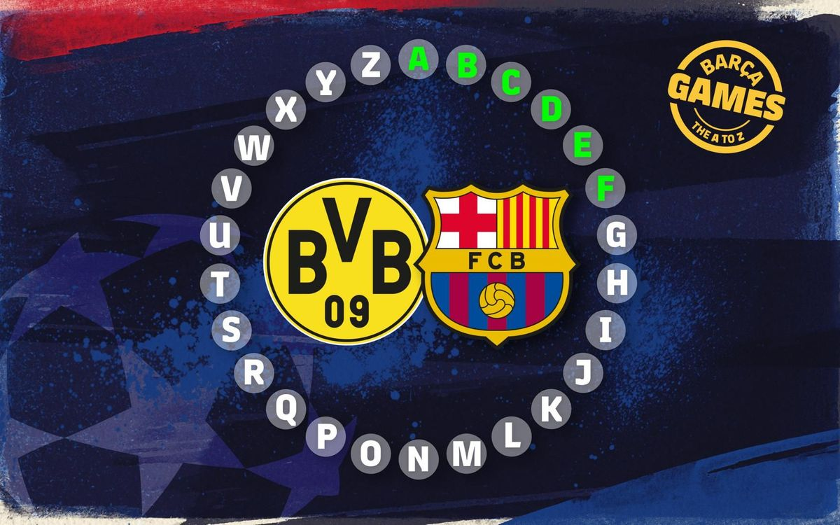 The A-Z of Borussia Dortmund v FC Barcelona