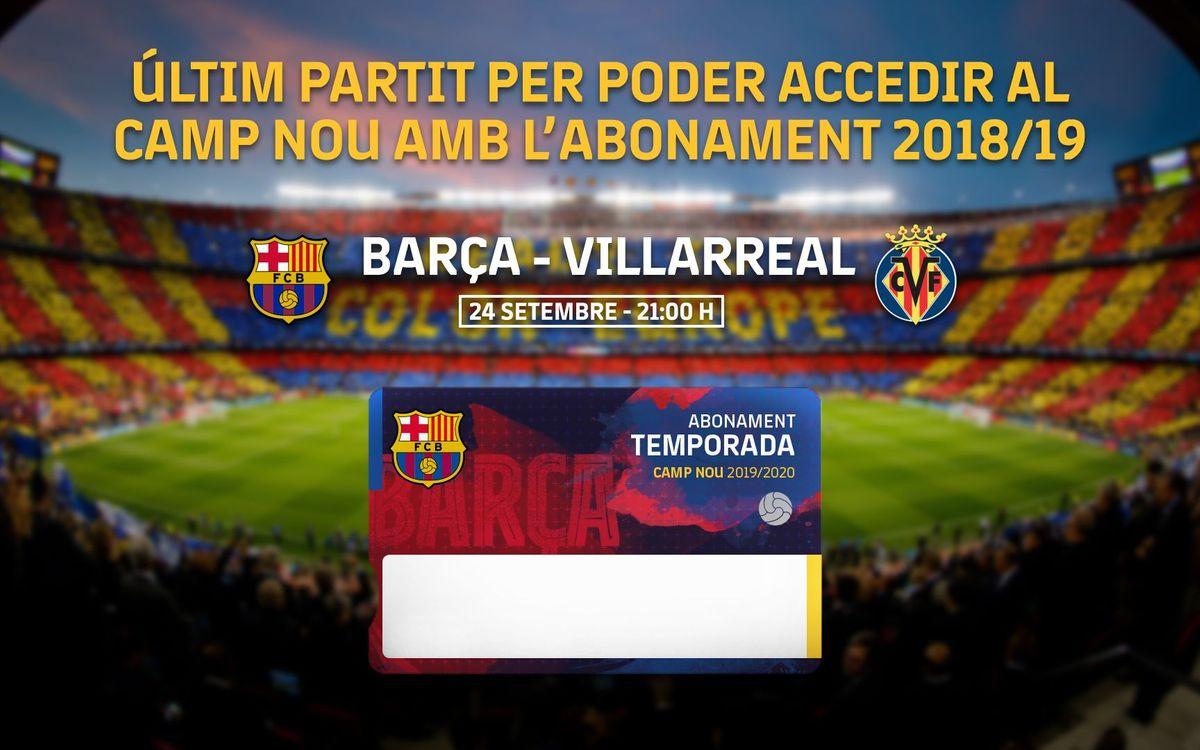 Barça-Villarreal, darrer partit per utilitzar l'abonament de la passada temporada