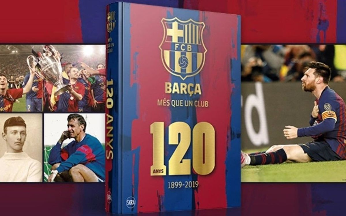 Special members discount on the official 120th anniversary Barça book