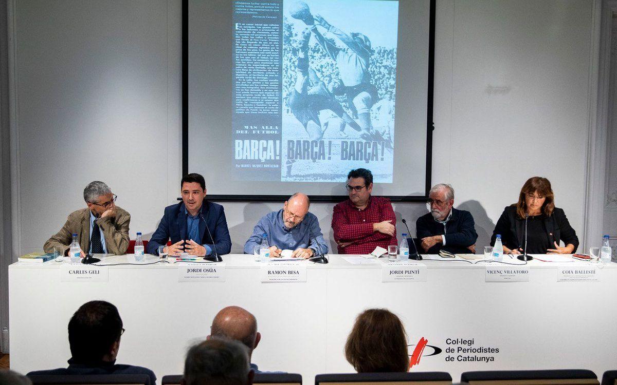 Taula rodona per commemorar els 50 anys de l'article 'Barça! Barça! Barça!' de Vázquez Montalbán