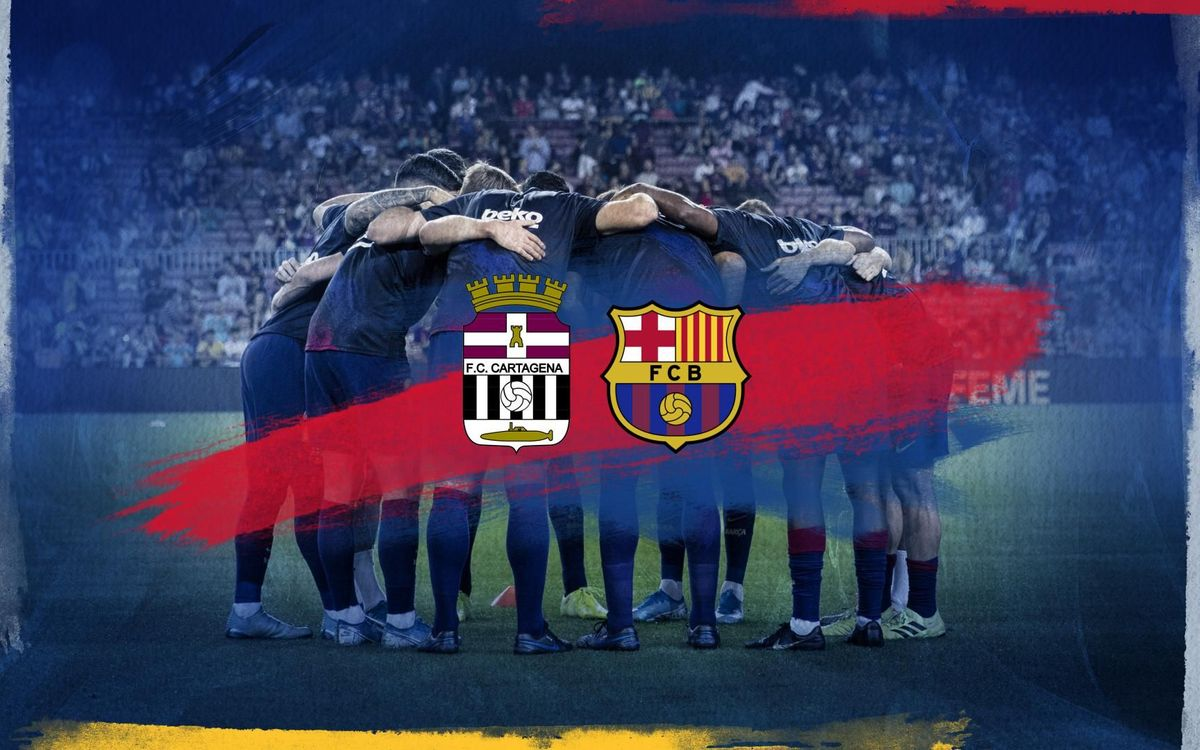 Cartagena - Barça, en direct sur le site officiel et l'app du FC Barcelone