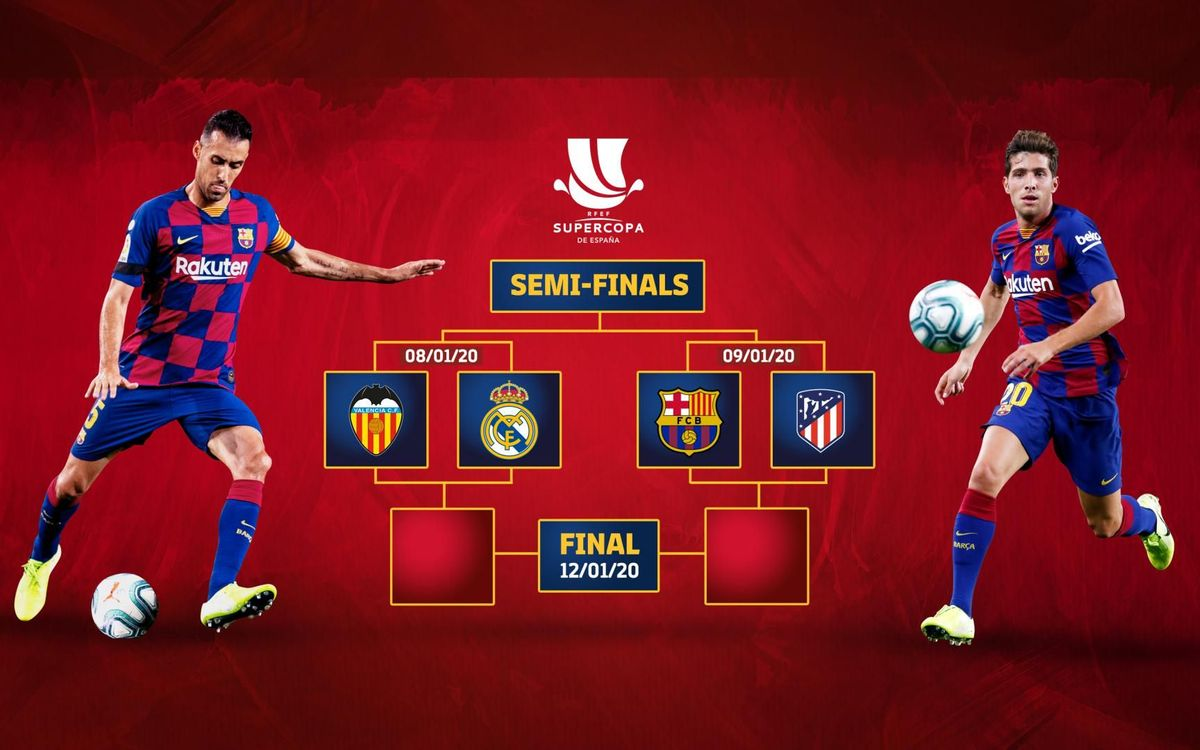 Atletico Madrid Are Barca S Opponents In The Semi Finals Of The Spanish Super Cup