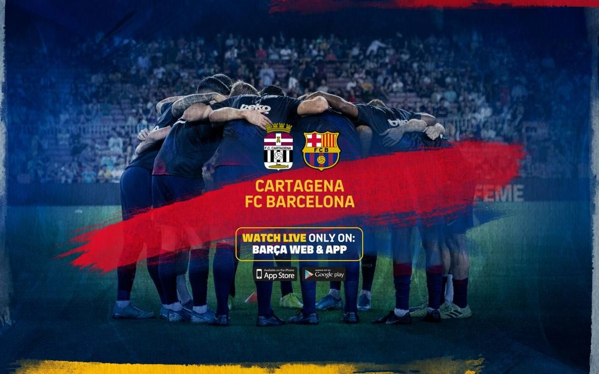 カルタヘナ - バルサ戦、FCバルセロナの公式サイトで生中継