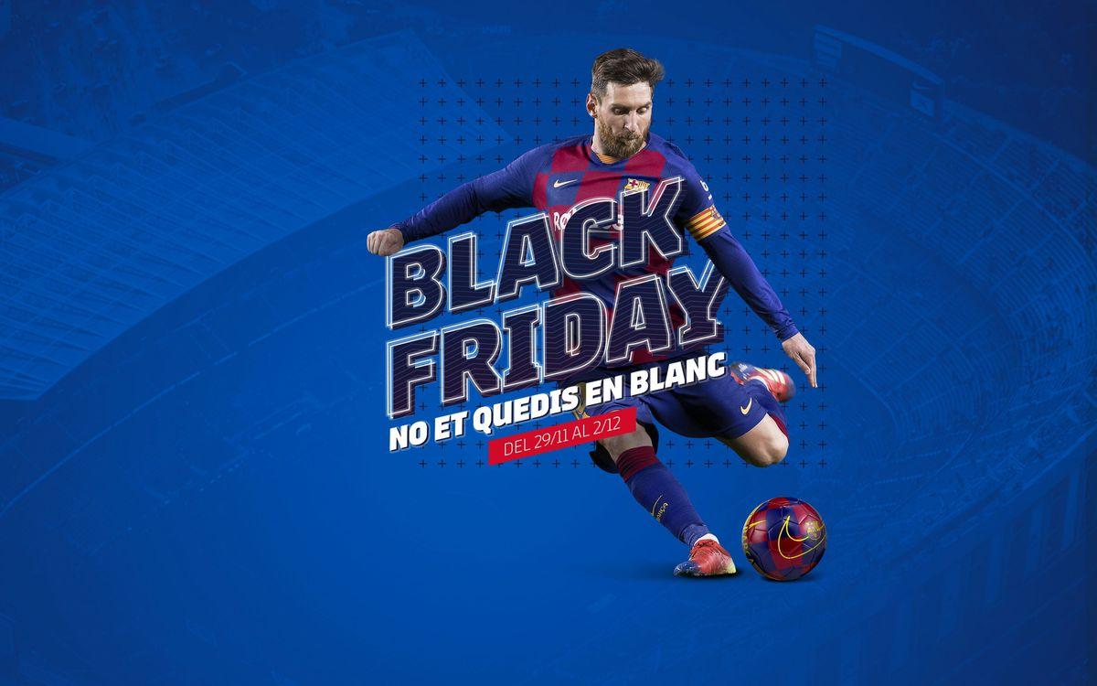El Black Friday del Barça, del 29 de novembre al 2 de desembre