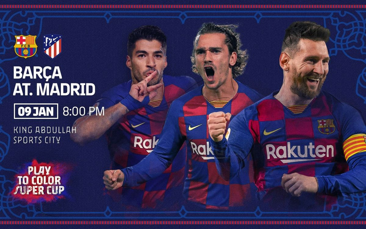 Barça will face Atlético Madrid in the semi final of the Spanish Super Cup