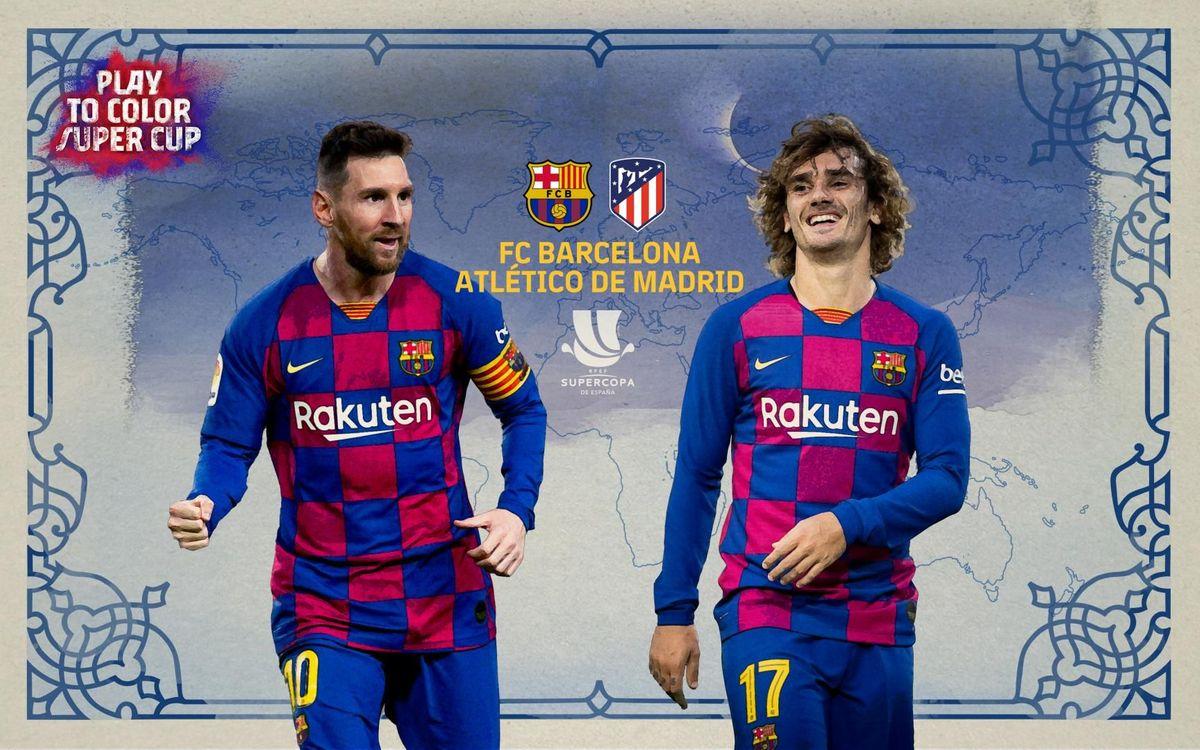 Où et quand voir la demi-finale Barça - Atlético