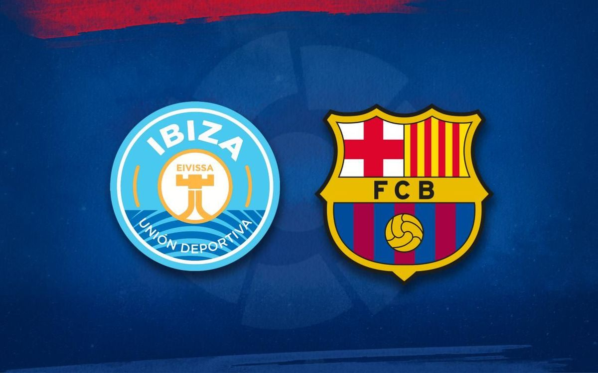 Barça lineup for Ibiza game