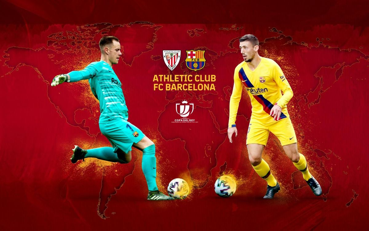 When and where to see Athletic Club v FC Barcelona in the Copa del Rey