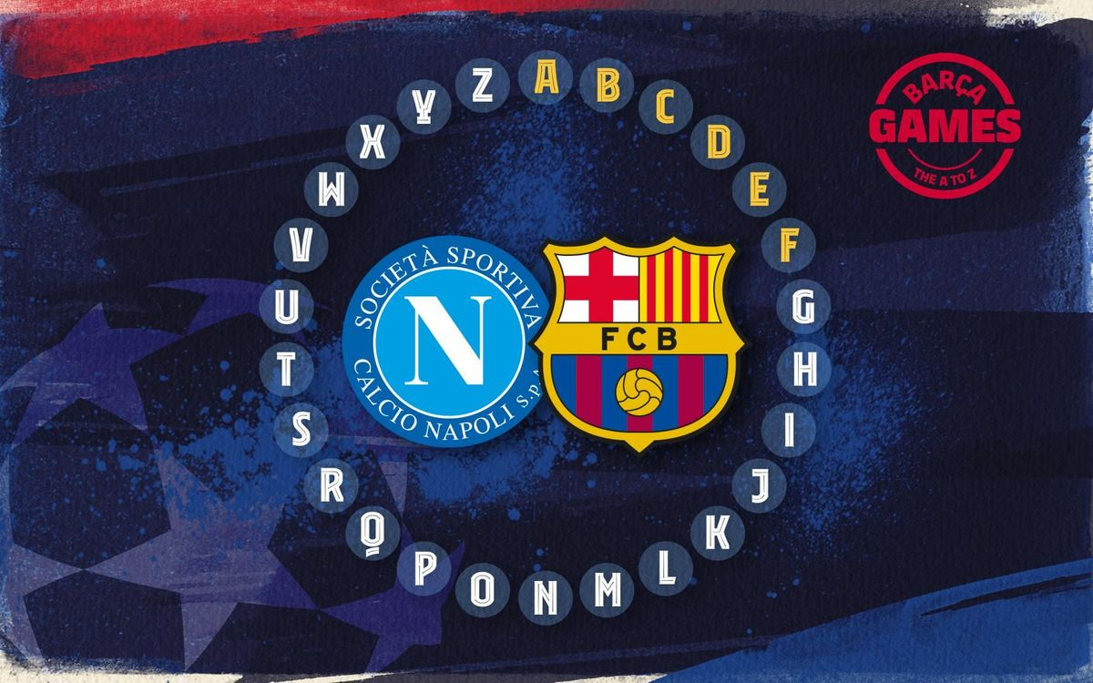 An ABC of FC Barcelona v Napoli in the Champions League