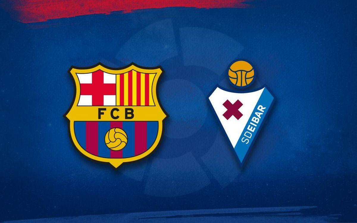 FC Barcelona lineup for the Eibar game