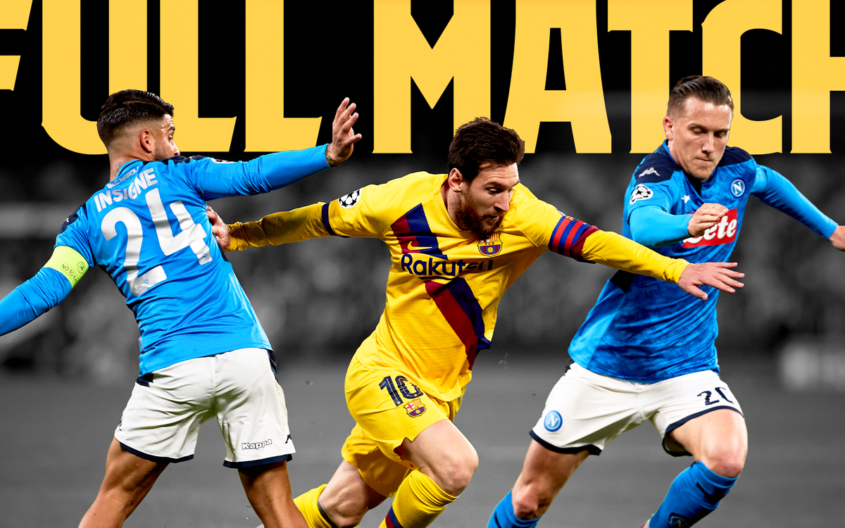 Look back at the 1st leg between Barça and Napoli