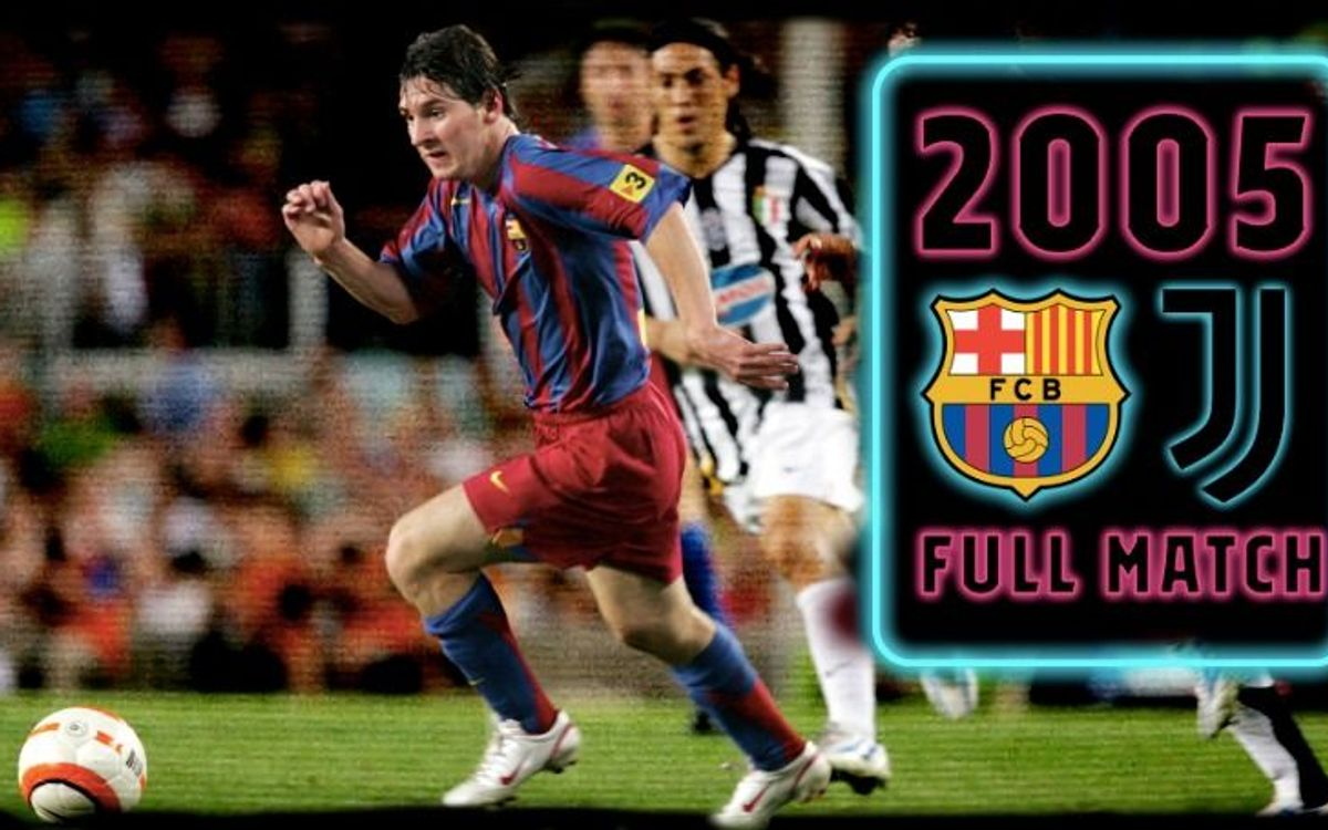 watch party barca v juventus from 2005 watch party barca v juventus from 2005