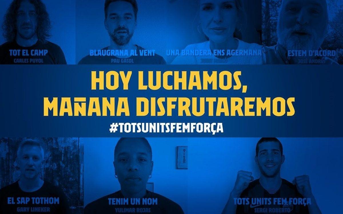 'Hoy luchamos, mañana disfrutaremos #TotsUnitsFemForça', el mensaje de esperanza que el Barça envía al mundo a través de un vídeo coral