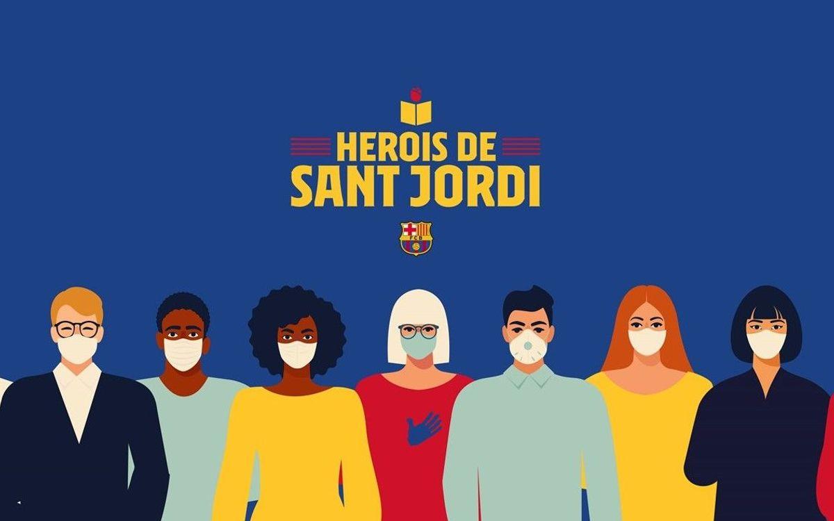 El Barça celebra aquest Sant Jordi rendint homenatge als herois  i les heroïnes que diàriament fan front al coronavirus