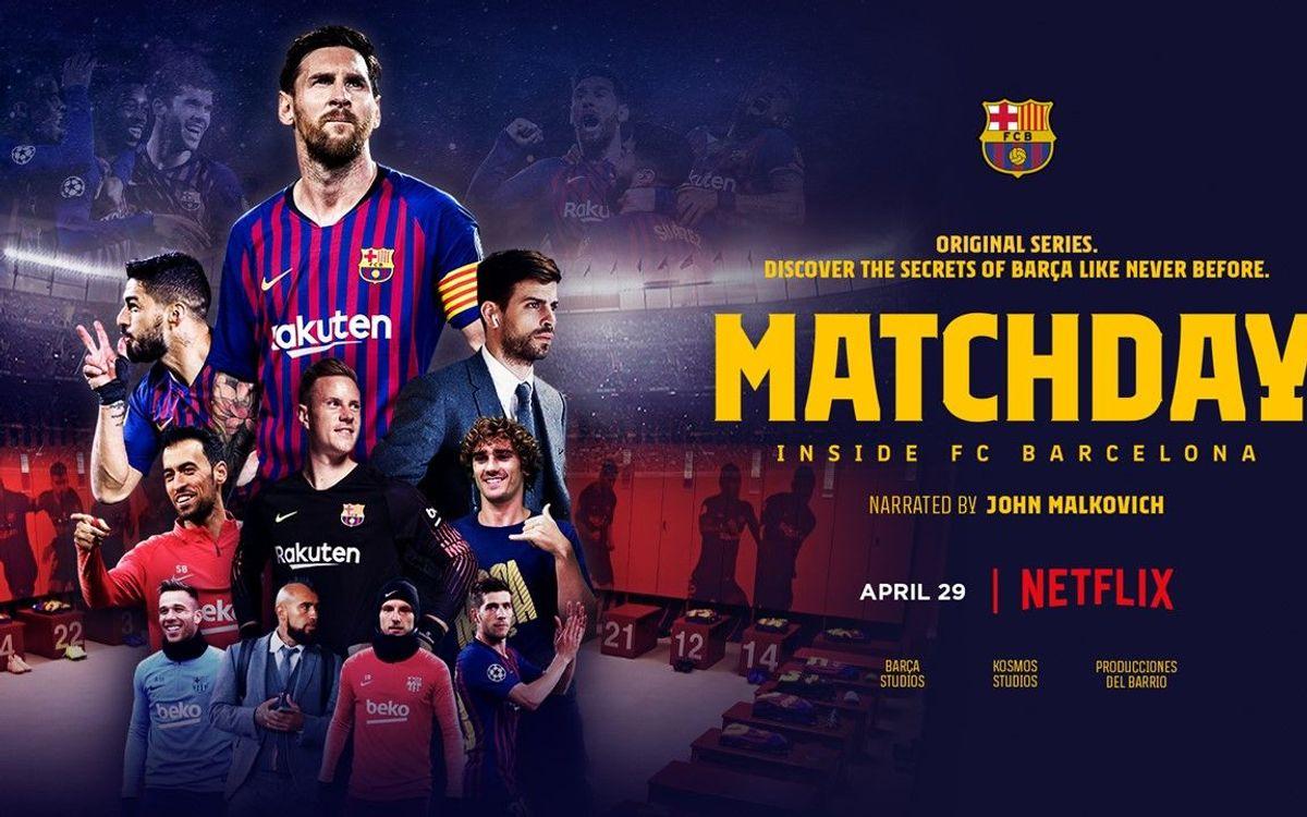 Netflix estrena la sèriè documental del Barça 'Matchday' als països de l'Amèrica Llatina i el Canadà