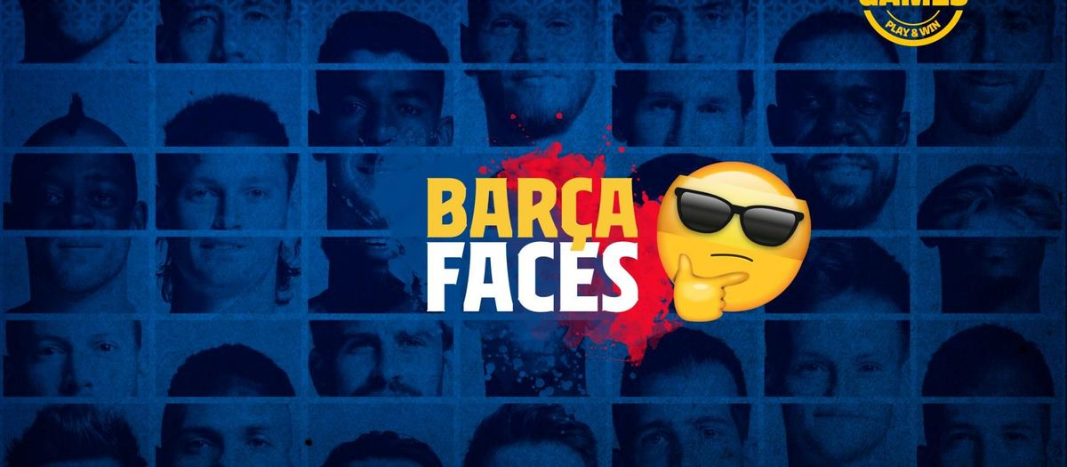 Barça Faces: Who is hiding in the picture?