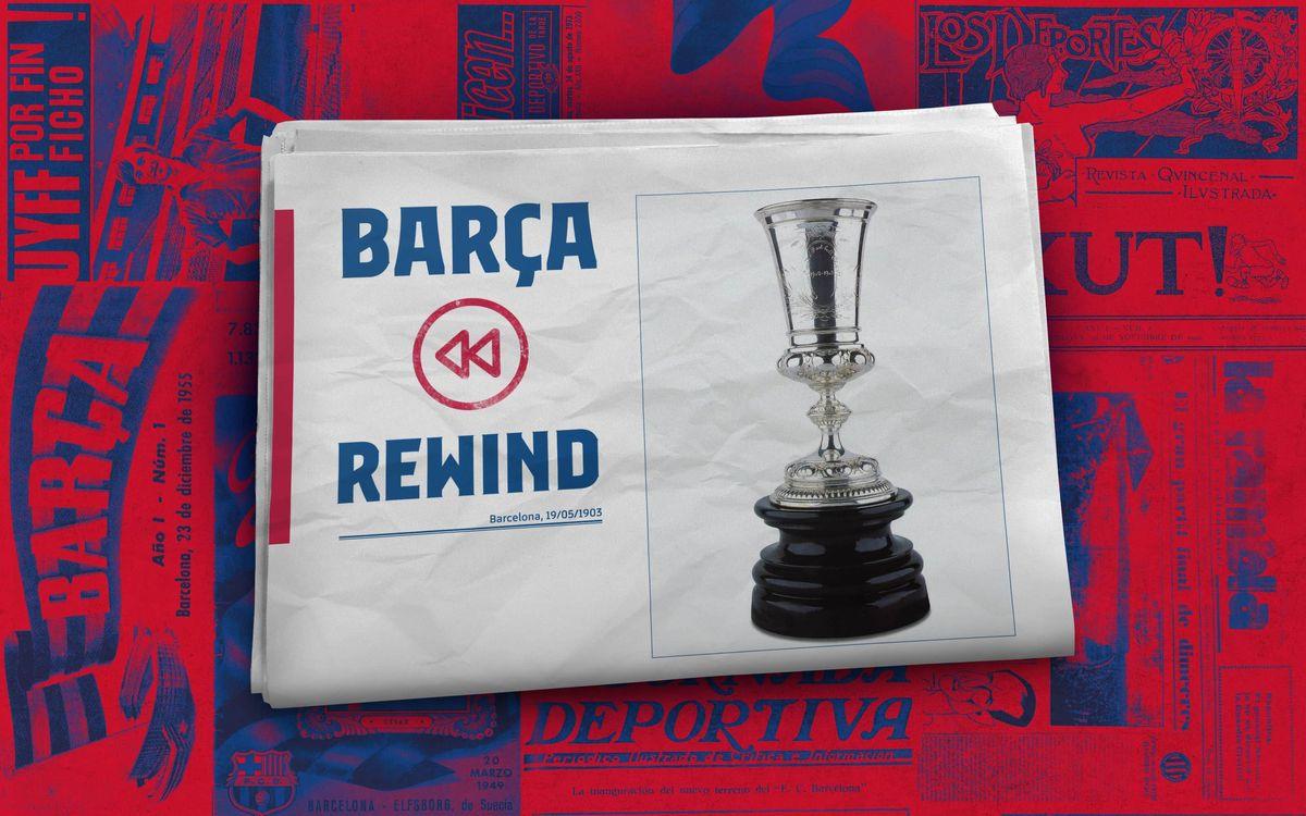 Barça Rewind: The Barcelona Cup