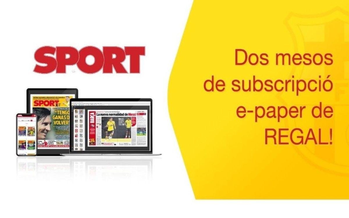 Dos mesos de subscripció gratuïta e-paper al diari Sport