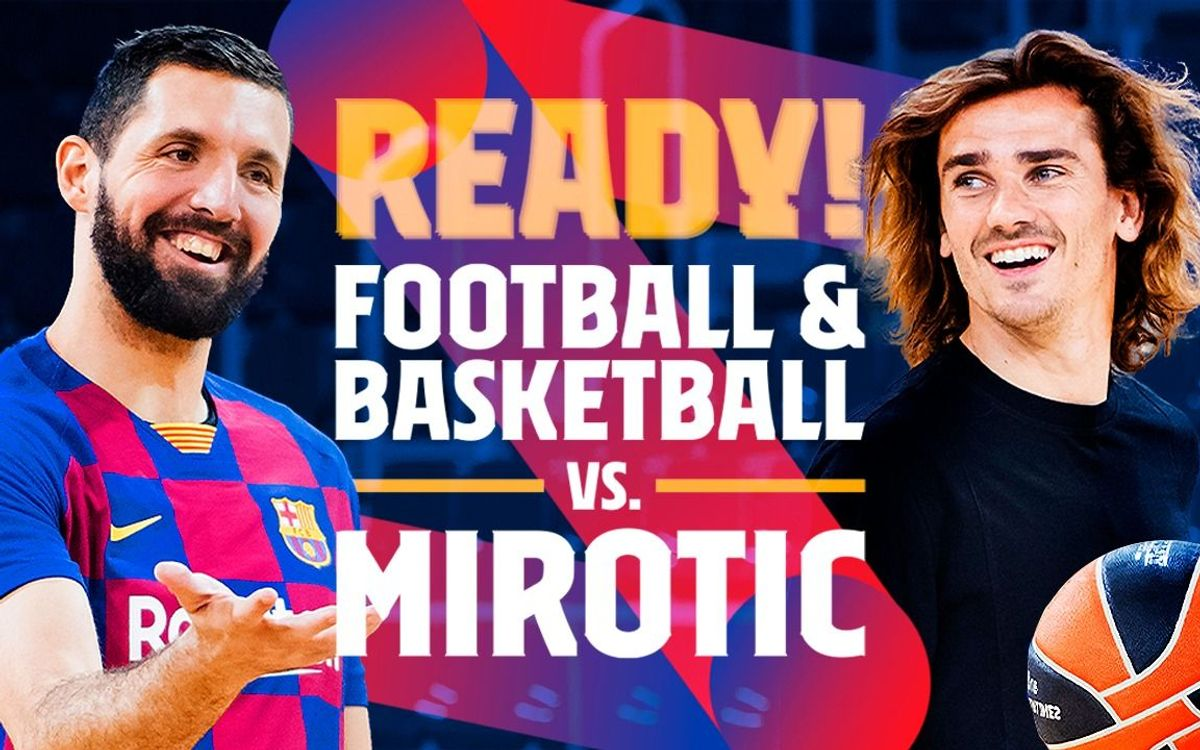 Griezmann or Mirotic: Who will win?