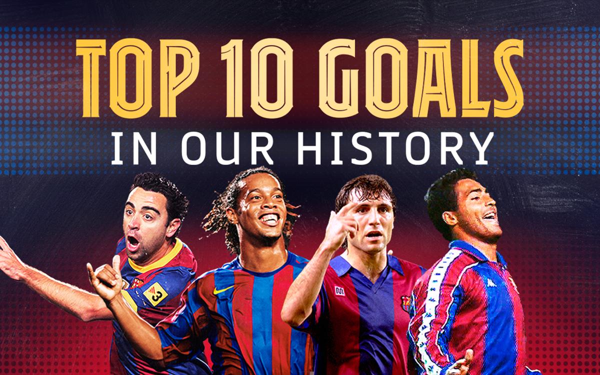 Le top 10 des buts historiques du Barça