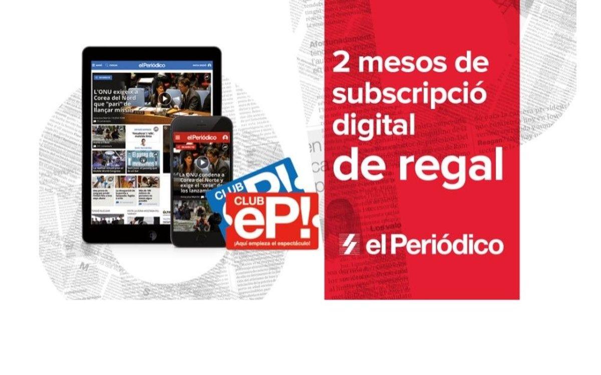 Dos mesos de subscripció gratuïta a l'edició digital de El Periódico