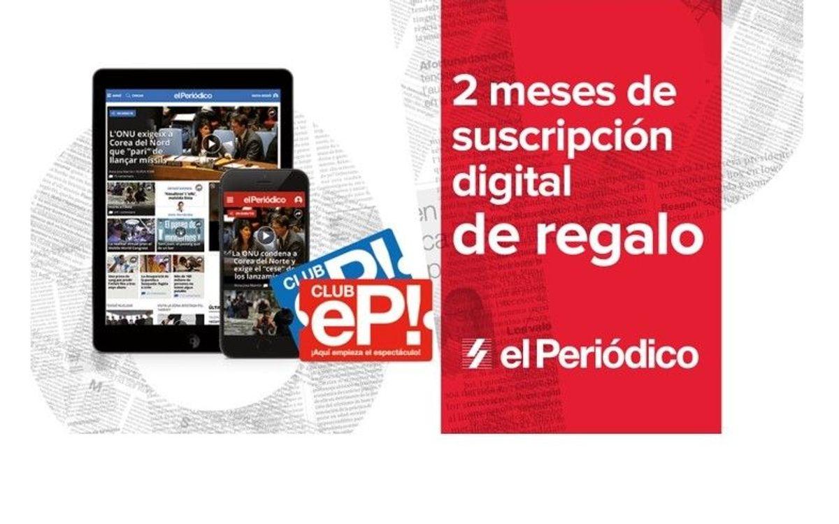Dos meses de suscripción gratuita a la edición digital de El Periódico