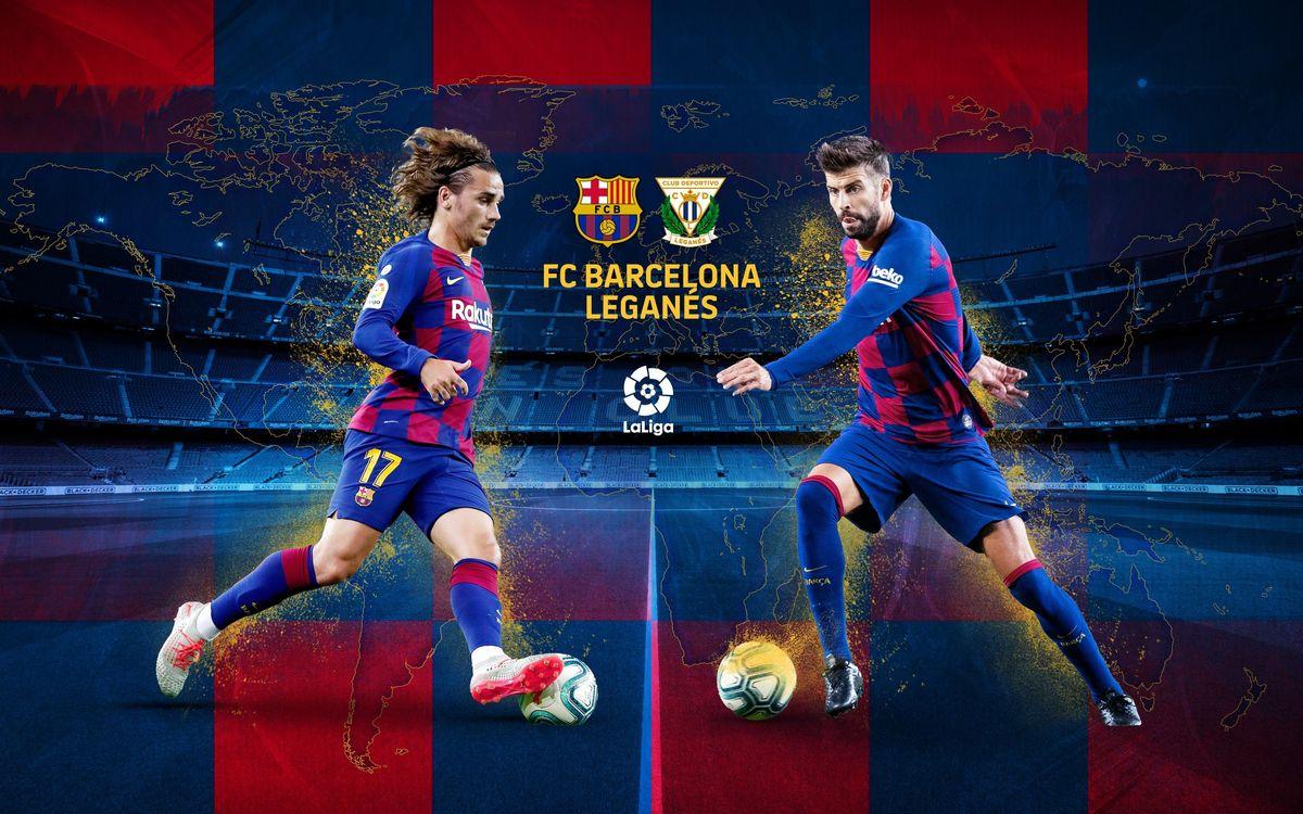 Cuándo y dónde ver el FC Barcelona - Leganés