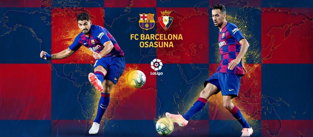 When and where to watch FC Barcelona v Osasuna