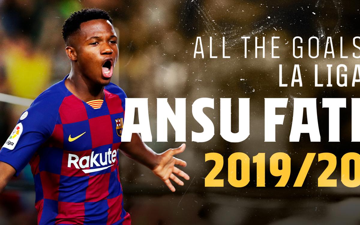 Tous les buts d'Ansu Fati avec le Barça