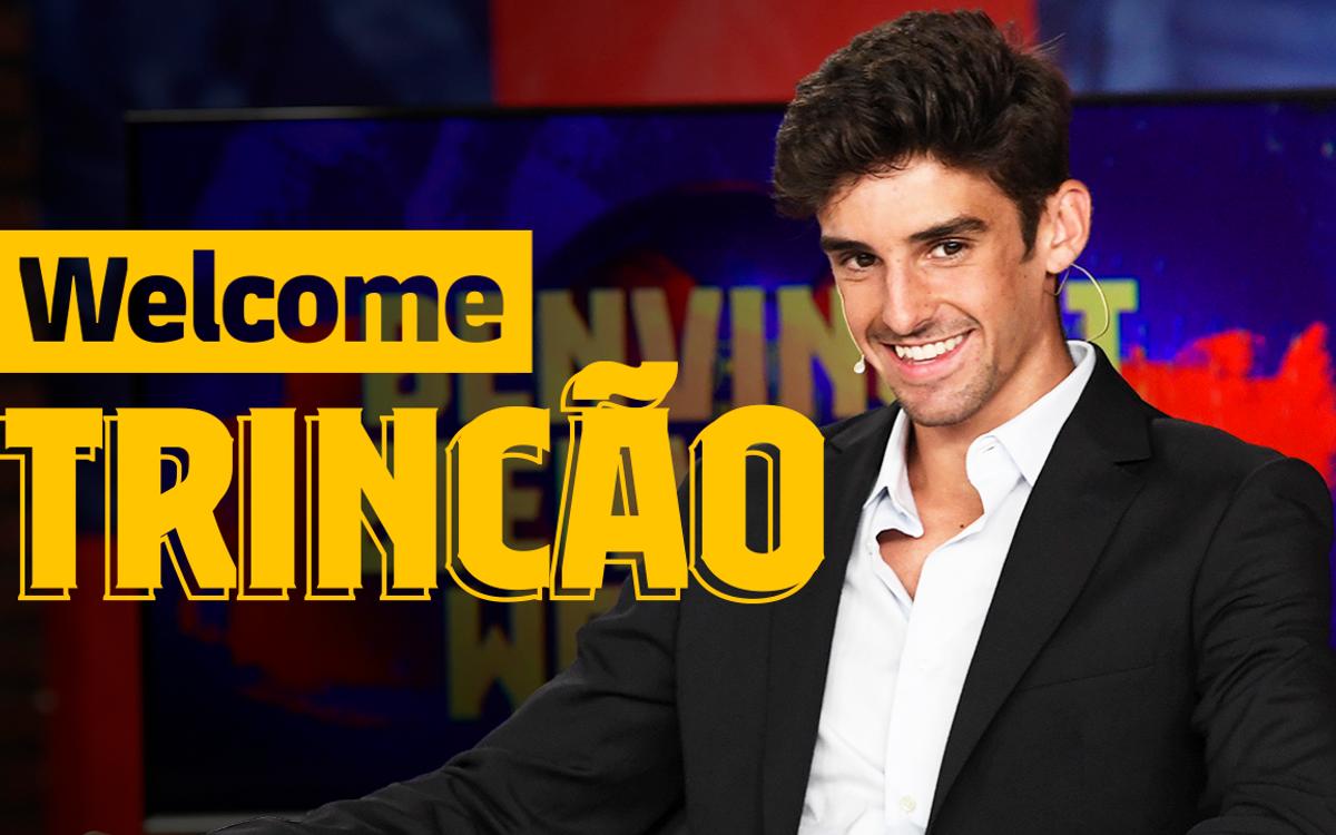 'Bienvenue Trincão'