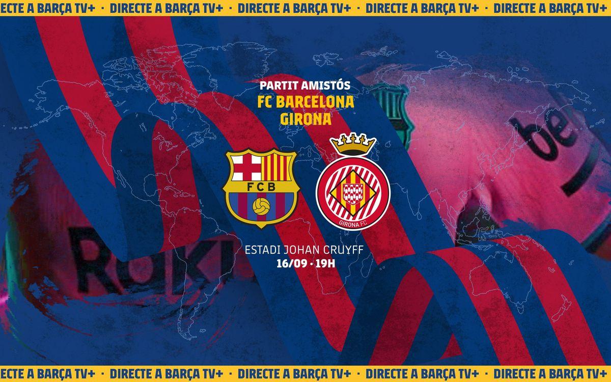 Com veure en directe el FC Barcelona - Girona
