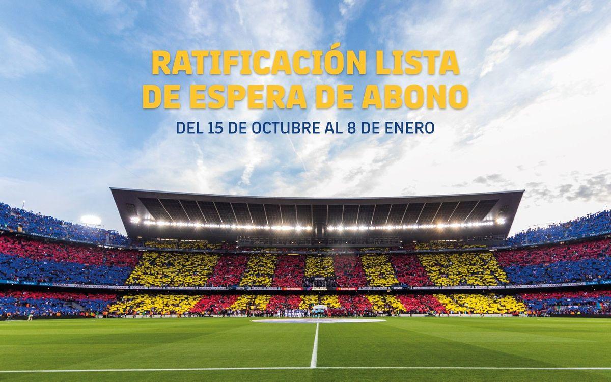 Ratificación de la lista de espera de abonos del Estadio y del Palau